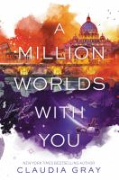 Cover image for A million worlds with you. bk. 3 : Firebird trilogy series