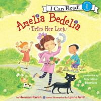 Cover image for Amelia bedelia tries her luck