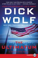 Cover image for The ultimatum. bk. 3 [large print] : Jeremy Fisk series