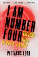 Cover image for Hidden enemy. bk. 3 : I am number four. The lost files omnibus