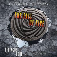 Cover image for The fall of five Lorien Legacies Series, Book 4.