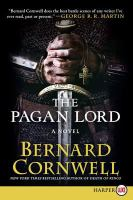 Cover image for The pagan lord. bk. 7 Last Kingdom series