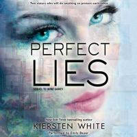 Cover image for Perfect lies Mind Games Series, Book 2.