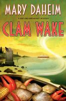 Cover image for Clam wake. bk. 29 : Bed-and-breakfast mystery series