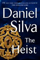 Imagen de portada para The heist. bk. 14 : a novel : Gabriel Allon series