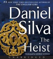 Cover image for The heist. bk. 14 [sound recording CD] : a novel : Gabriel Allon series