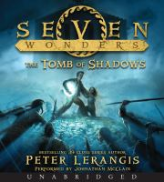 Cover image for The tomb of shadows. bk. 3 [sound recording CD] : Seven wonders series