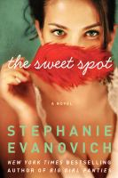 Cover image for The sweet spot a novel