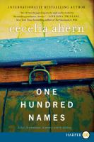 Cover image for One hundred names [large print]
