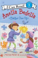 Cover image for Amelia Bedelia chalks one up