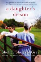 Cover image for A daughter's dream. bk. 2 : Charmed Amish life series