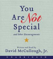 Cover image for You are not special... and other encouragements [sound recording CD]