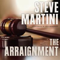 Imagen de portada para The arraignment Paul Madriani Series, Book 7.