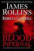 Cover image for Blood infernal. bk. 3 : Order of the Sanguines series