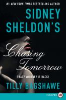 Cover image for Sidney Sheldon's Chasing tomorrow. bk. 2 Tracy Whitney series