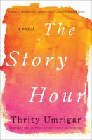 Cover image for The story hour [large print] : a novel