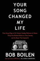 Imagen de portada para Your song changed my life : from Jimmy Page to St. Vincent, Smokey Robinson to Hozier, thirty-five beloved artists on their journey and the music that inspired it