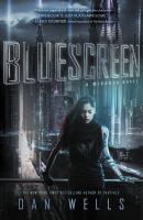 Cover image for Bluescreen. bk. 1 : Mirador series