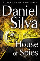 Cover image for House of spies. bk. 17 : Gabriel Allon series