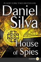Cover image for House of spies. bk. 17 [large print] : Gabriel Allon series