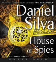 Cover image for House of spies. bk. 17 [sound recording CD] : Gabriel Allon series
