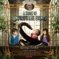 Cover image for The reptile room A Series of Unfortunate Events, Book 2.