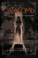 Cover image for Catacomb. bk. 3 : Asylum series