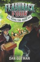 Cover image for The Hamilton-Burr duel. bk. 4 : Flashback Four series