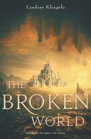 Imagen de portada para The broken world. bk. 2 : Marked girl series