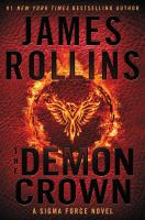 Cover image for The demon crown. bk. 13 : Sigma Force series