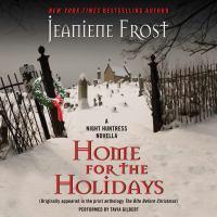 Imagen de portada para Home for the holidays Night Huntress Series, Book 6.5.