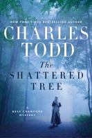 Cover image for The shattered tree. bk. 8 : Bess Crawford series
