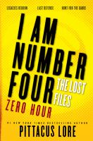 Cover image for Zero hour. bk. 5. I am number four. The lost files omnibus