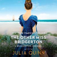 Cover image for The other miss bridgerton A Bridgertons Prequel.