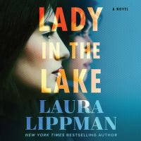 Cover image for Lady in the lake A Novel.