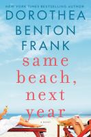 Cover image for Same beach, next year : a novel