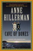 Cover image for Cave of bones. bk. 4 : Leaphorn, Chee & Manuelito novel series