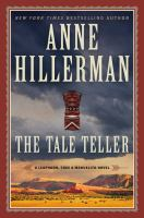 Cover image for The tale teller. bk. 5 : Leaphorn, Chee & Manuelito series