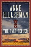 Cover image for The tale teller. bk. 5 [eBook] : Leaphorn, Chee & Manuelito series
