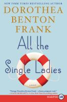 Cover image for All the single ladies [large print]