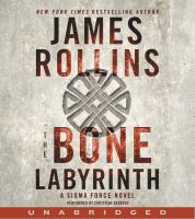 Cover image for The bone labyrinth. bk. 10 [sound recording CD] : Sigma Force series