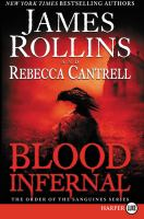 Cover image for Blood infernal. bk. 3 [large print] : Order of the Sanguines series