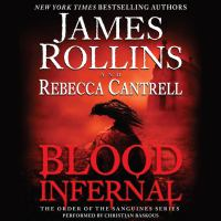 Cover image for Blood infernal Order of the Sanguines Series, Book 3.