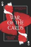 Cover image for War of the cards. bk. 3 : Queen of hearts series