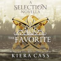 Cover image for The favorite A Novella.