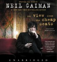 Imagen de portada para The view from the cheap seats [sound recording CD] : selected nonfiction