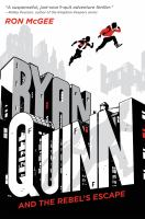 Cover image for Ryan Quinn and the Rebel's escape. bk. 1 : Ryan Quinn series