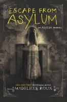 Cover image for Escape from asylum : Asylum series prequel