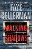 Imagen de portada para Walking shadows A Decker/Lazarus Novel.