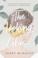 Cover image for The looking glass